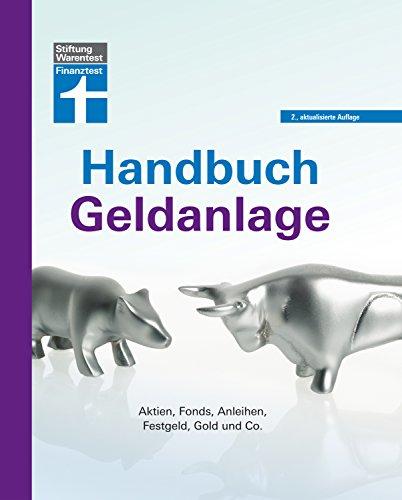 """<pre>Handbuch Geldanlage: Aktien, Fonds, Anleihen, geldFestgeld, Gold und Co. """"/></a> <br><a href="""